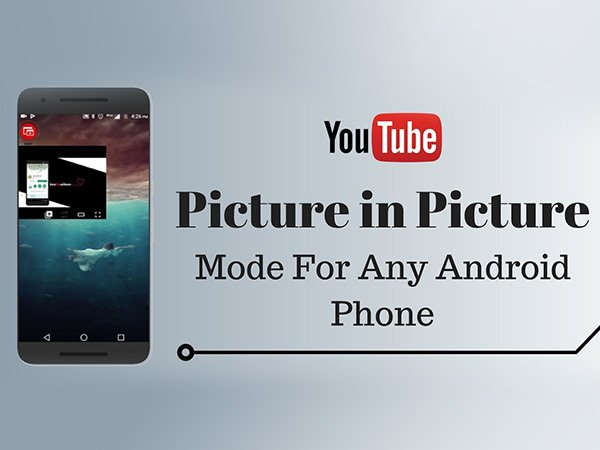 xhow to watch youtube in pip mode on any android smartphone 11 1510393461.jpg.pagespeed.ic .gbWAB5obX2 - How to watch YouTube in PiP mode on any Android smartphone